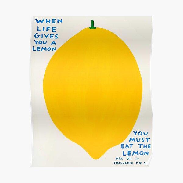 Wenn das Leben dir eine Zitrone gibt Poster
