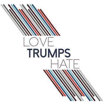 Love Trumps Hate by kmacneil91