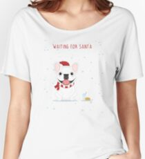 Frenchie Waiting for Santa - White Edition Women's Relaxed Fit T-Shirt
