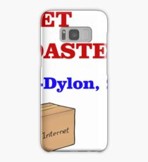 GET ROASTED Dylon Quote ALT Samsung Galaxy Case/Skin