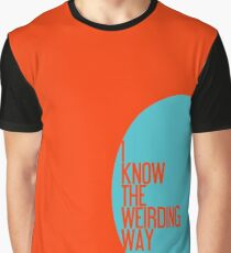 The Weirding Way Graphic T-Shirt