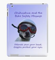 Chihuahua and the Bike Safety Message Tee and Sticker iPad Case/Skin