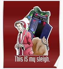 Eleventh Doctor - This IS My Sleigh Poster