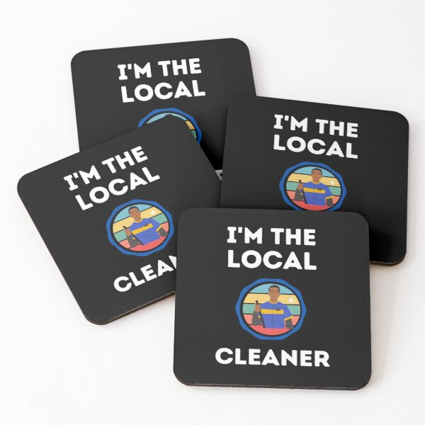 I'm The Local  Cleaner Coasters (Set of 4)