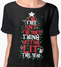The Tree Isn't The Only Thing Getting Lit This Year Women's Chiffon Top