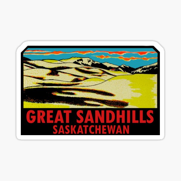 Great Sandhills Saskatchewan Vintage Travel Decal Sticker