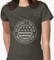 No Trump • No KKK • No Fascist USA Womens Fitted T-Shirt