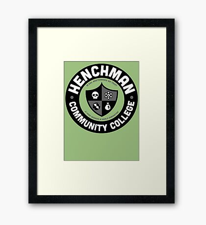 Henchman Community College Framed Print