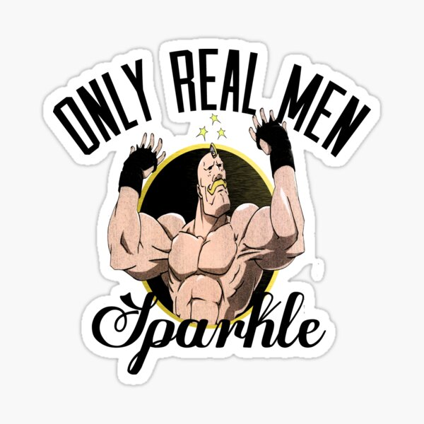 Only real men sparkle  Sticker
