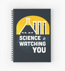 Science is Watching You Spiral Notebook