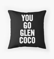 You Go Glen Coco (White) Throw Pillow
