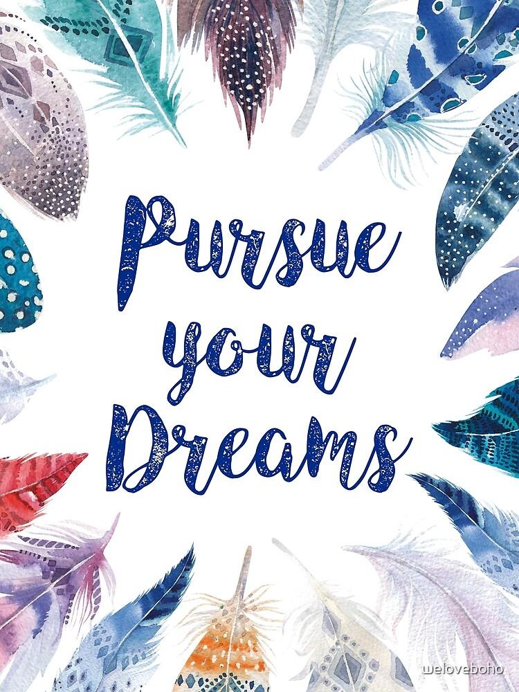 Feathers, Pursue your dreams de weloveboho