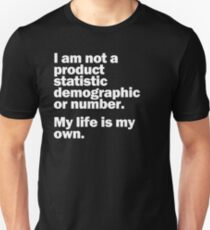 My Life Is My Own T-Shirt