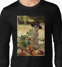 Meerkat Thanksgiving Long Sleeve T-Shirt