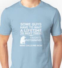 My Favorite Photographer Calls Me Mom Unisex T-Shirt