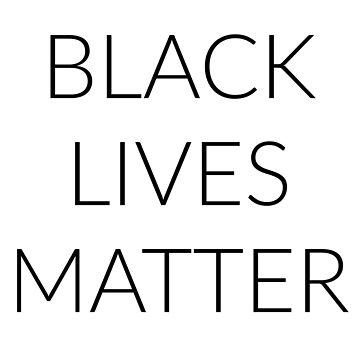 Black Lives Matter by bluEyedbadger