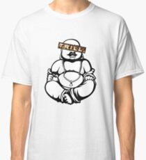 Trill Buddha Classic T-Shirt