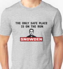 The Only Safe Place Is On The Run, SNOWDEN Unisex T-Shirt
