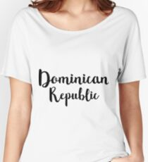 Dominican Republic Women's Relaxed Fit T-Shirt