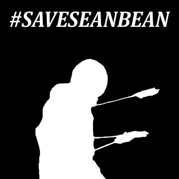 #saveseanbean by lorekay