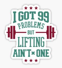 Lifting Aint One Sticker