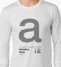 a .... Helvetica Neue (b) Long Sleeve T-Shirt