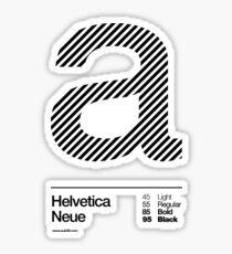a .... Helvetica Neue (b) Sticker