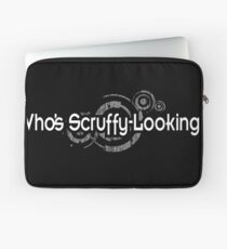 Who's Scruffy Looking Laptop Sleeve