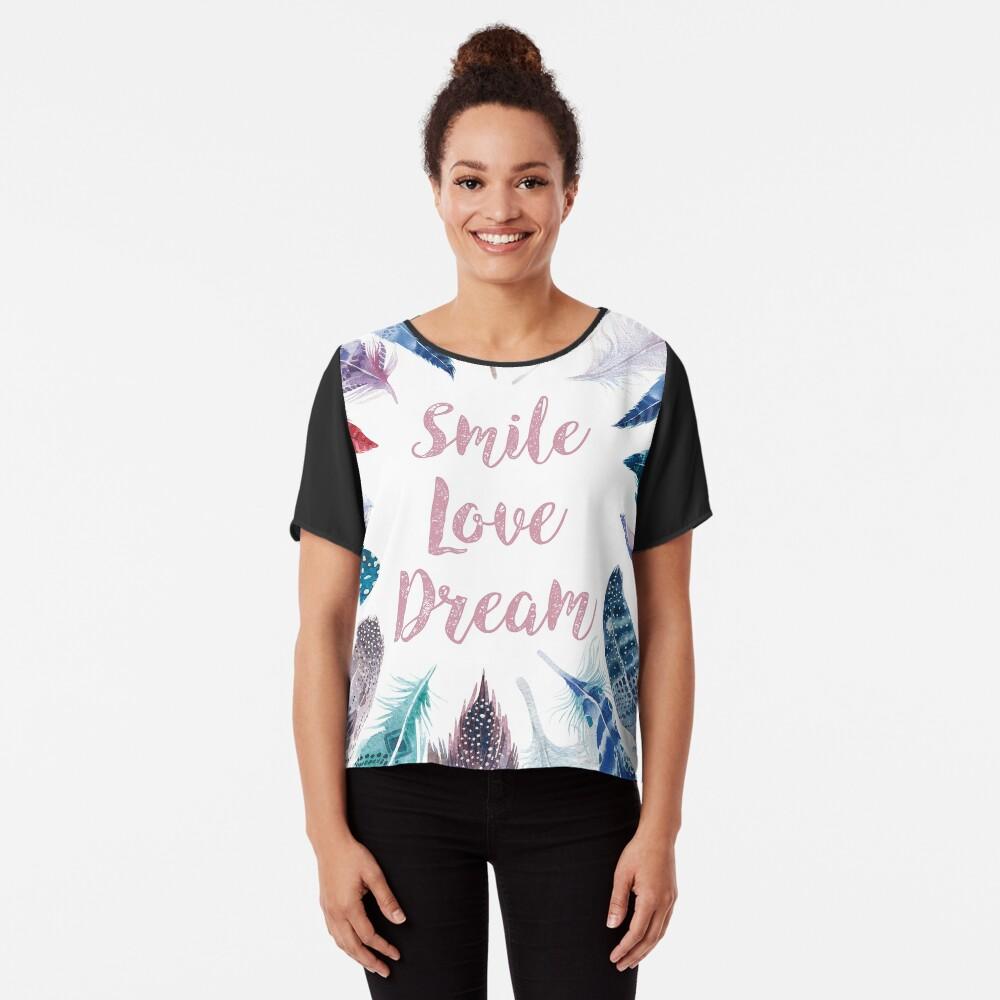 Feathers, Smile, love, dream Blusa