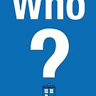 Who? by thom2maro