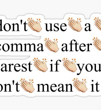 """""""take a break"""" oxford comma HAMILTON PATTERN Sticker"""