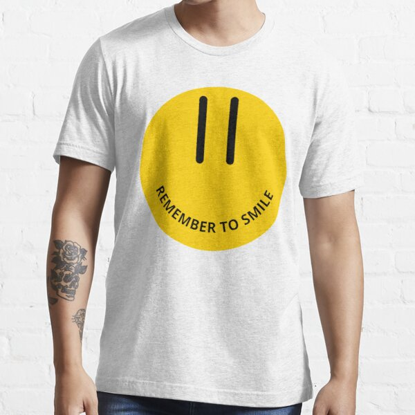 remember to smile Essential T-Shirt