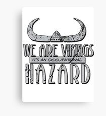 We are Vikings Canvas Print