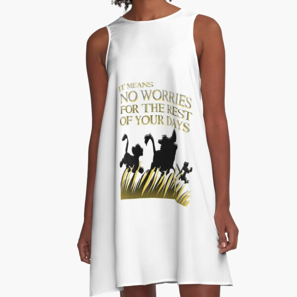 """""""It means no worries for the rest of your days. Hakuna Matata!"""" - Lion King A-Line Dress"""