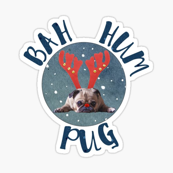 Bah Hum Pug Sticker