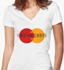 I Pay My Debts Women's Fitted V-Neck T-Shirt