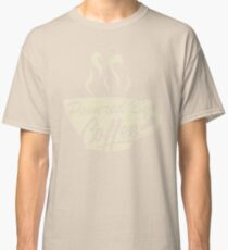 Powered By Coffee (Light Version)  Classic T-Shirt