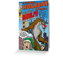 Rudolph the Radioactive Reindeer Greeting Card