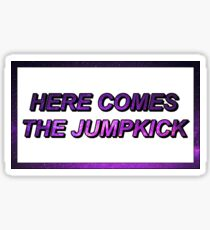 Game Grumps - Here Comes The Jumpkick Sticker