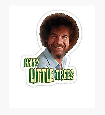 Bob Ross No Mistake Just Happy Little Trees Painter Design Photographic Print