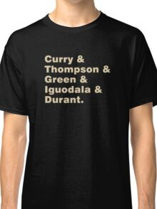 Curry & Thompson & Green & Iguodala & Durant Classic T-Shirt