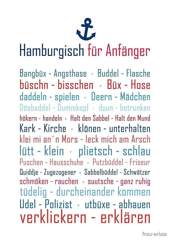 Hamburg, Dialekt, Norddeutsch, Hamburger Hafen, Hamburger Perle by frau-erbse