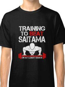Training to Beat Saitama Classic T-Shirt