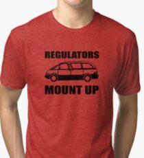 REGULATORS MOUNT UP Tri-blend T-Shirt