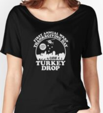 First Annual WKRP Thanksgiving Day - Turkey Drop  Women's Relaxed Fit T-Shirt