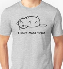 I Just Cannot Unisex T-Shirt