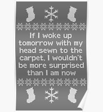 If I woke up tomorrow with my head sewn to the carpet - Christmas Vacation Poster