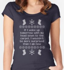 If I woke up tomorrow with my head sewn to the carpet - Christmas Vacation Women's Fitted Scoop T-Shirt