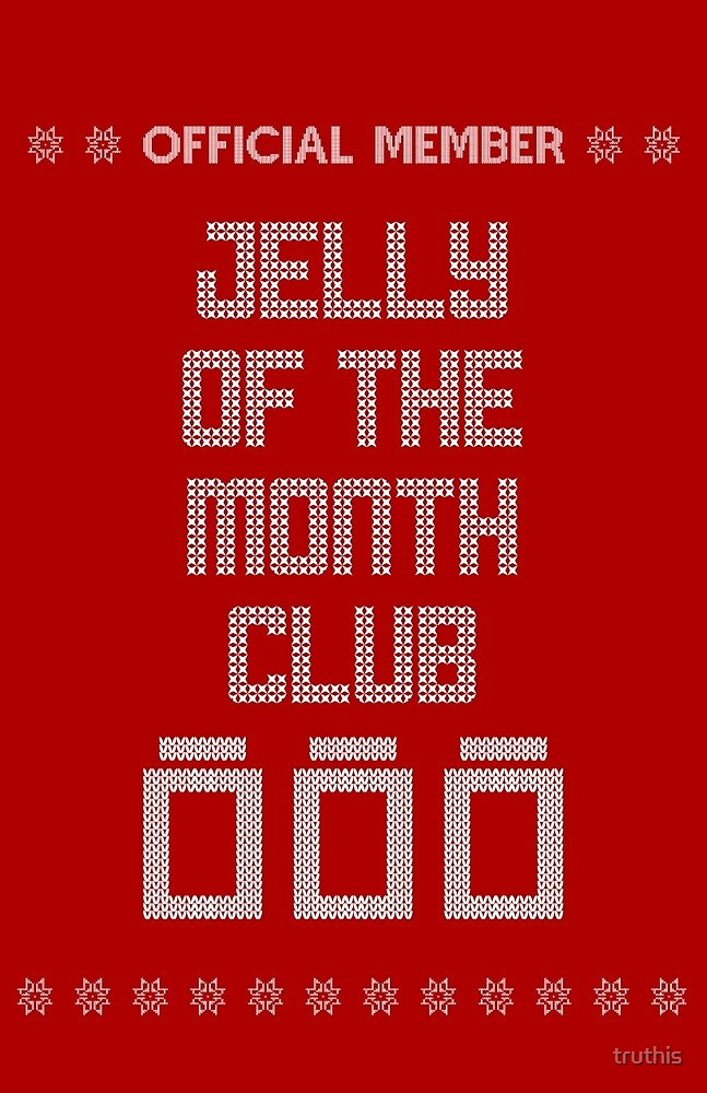 official member jelly of the month club christmas vacation by truthis - Jelly Of The Month Club Christmas Vacation
