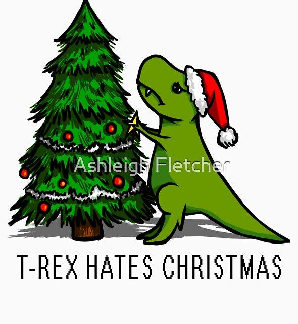 T-Rex Hates Christmas by Ashleigh Fletcher